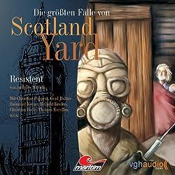 Resistent (Die größten Fälle von Scotland Yard)