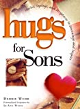 Hugs for Sons, Debbie Webb, 1416533648