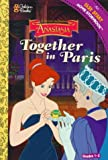 Together in Paris, Melissa Peterson and Golden Books Staff, 0307200132