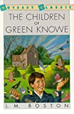 The Children of Green Knowe, Lucy M. Boston, 0156168707