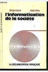 linformatisation de la societe rapport a m le president de la republique