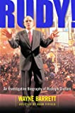 Rudy! An Investigative Biography Of Rudolph Giuliani