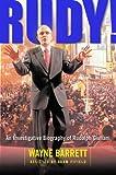 Rudy!: An Investigative Biography of Rudolph Giuliani
