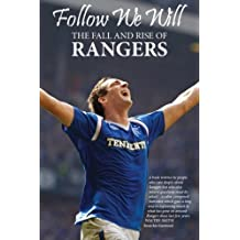 Follow We Will: The Fall and Rise of Rangers by Colin Armstrong (2013-07-15)