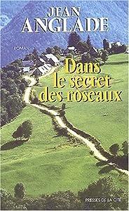 """Afficher """"Dans le secret des roseaux"""""""