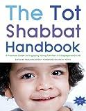 Tot Shabbat Handbook, Paula Feldstein, 0807411418