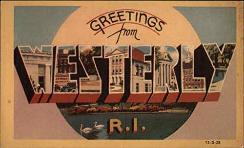 Greetings from Westerly, Rhode Island Westerly Original Vintage Postcard from CardCow Vintage Postcards