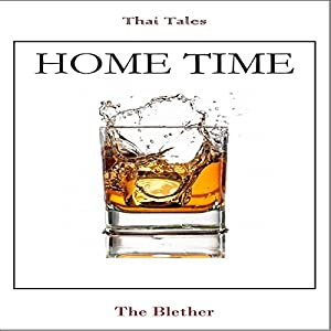 Thai Tales: Home Time Audiobook