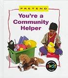 You're a Community Helper, Karen Bryant-Mole, 1575721848