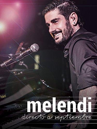 Melendi: Directo a Septiembre (English Subtitled) (La Ultima Noche Movie)