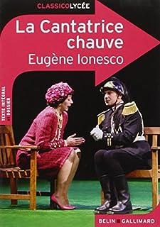 La cantatrice chauve : anti-pièce, Ionesco, Eugène (1909-1994)