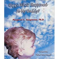 Giggy, What Happened to My Daddy: Six Stories in Six Days to Open the Heart Where Paths Cross