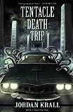 Tentacle Death Trip, Jordan Krall, 1621050254