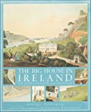 The Big House in Ireland, Valerie Pakenham and Thomas Pakenham, 0304354228