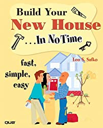Build Your New House...in No Time