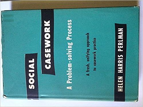 social casework a problem solving process perlman