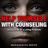 #4: Help Yourself with Counseling: Resolution of a Living Problem