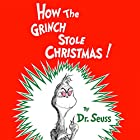 How the Grinch Stole Christmas Audiobook by  Dr. Seuss Narrated by Walter Matthau