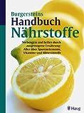Burgersteins Handbuch der Nährstoffe