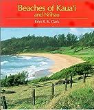 Beaches of Kaua'i and Ni'ihau, John R. Clark, 0824812603
