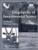 Encyclopedia of Environmental Science, John Mongillo and Linda Zierdt-Warshaw, 1573561479