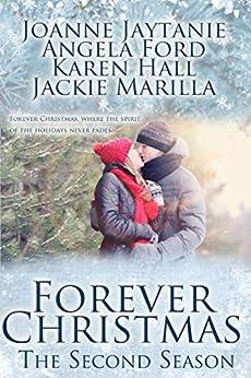 Forever Christmas - The Second Season by [Jaytanie, Joanne, Ford, Angela, Hall, Karen, Marilla, Jackie]