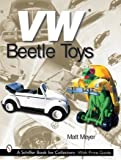 VW Beetle Toys, Matt Meyer, 0764314491