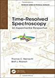 img - for Time-Resolved Spectroscopy: An Experimental Perspective (Textbook Series in Physical Sciences) book / textbook / text book