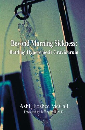 Beyond Morning Sickness: Battling Hyperemesis Gravidarum