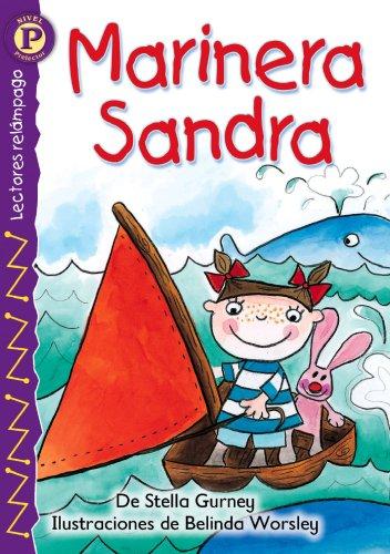 Marinera Sandra (Sailor Sally), Level P (Lightning Readers, Level P) (Spanish Edition) ebook