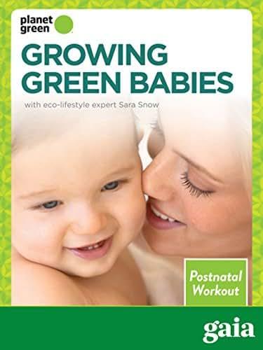Growing Green Babies - Postnatal