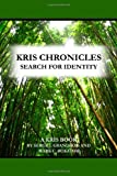 Kris Chronicles, Mark C. Bukator and Serge J. Grandbois, 143496468X