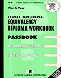 High School Equivalency Diploma Workbook (HSEDE), Jack Rudman, 0837367514