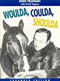 Woulda, Coulda, Shoulda, Dave Feldman and Frank Sugano, 1566250692