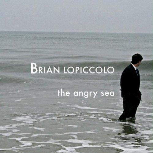 Brian Lopiccolo Angry Sea By Brian Lopiccolo Amazon Music