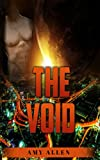 SCIFI ROMANCE: The Void (Sci-Fi Romance) (Sci-Fi Alien Invasion Time Travel Space Exploration Romance Collection)