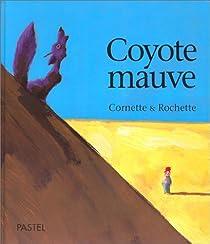 Coyote mauve par Cornette