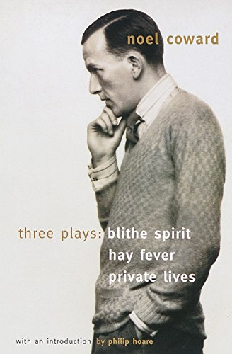 Blithe Spirit, Hay Fever, Private Lives: Three Plays