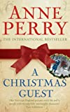 Front cover for the book A Christmas Guest by Anne Perry