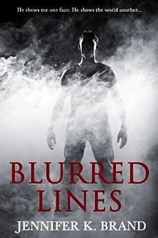 Blurred Lines by [Brand, Jennifer K.]