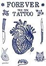 Forever: The New Tattoo par Klanten