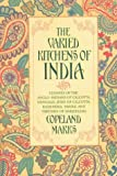 The Varied Kitchens of India, Copeland Marks, 0871316722