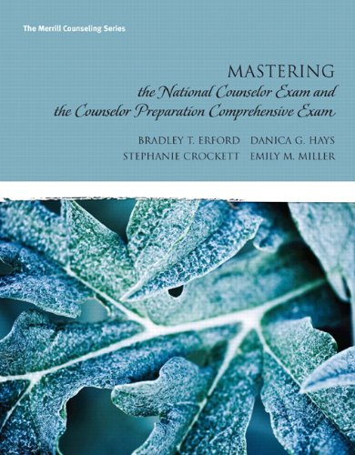 Mastering the National Counselor Examination And The Counselor Preparation Comprehensive Examination (Erford)