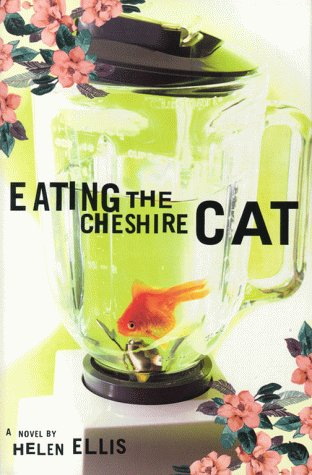 book cover of Eating the Cheshire Cat