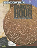 Darkest Hour: Dawn of the Artifacts: A Shadowrun