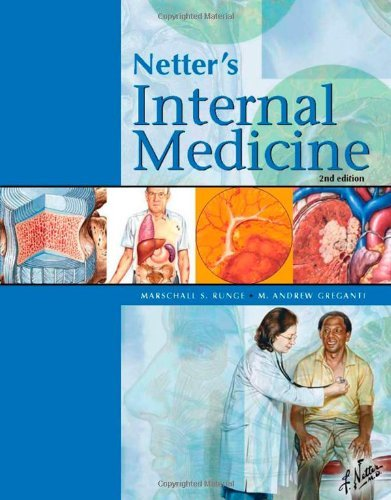By Marschall S. Runge MD PhD - Netter's Internal Medicine, 2e (Netter Clinical Science) (2nd Edition) (2008-06-11) [Hardcover] ebook