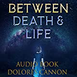 Between Death and Life: Conversations with a Spirit