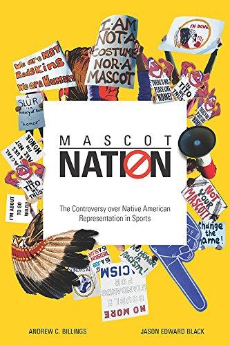 Read Online Mascot Nation: The Controversy over Native American Representations in Sports pdf epub