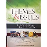 Themes & Issues in Occupational Health & Safety