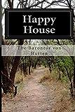 Happy House, The Baroness von Hutten, 1500133558